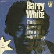 Details Barry White - I'm Gonna Love You Just A Little Bit More Baby