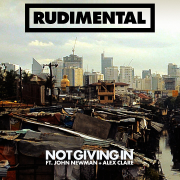 Coverafbeelding rudimental ft. john newman + alex clare - not giving in