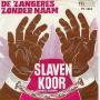 Details De Zangeres Zonder Naam - Slavenkoor (Zwarte Slaven)