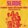 Coverafbeelding Slade - Mama Weer All Crazee Now