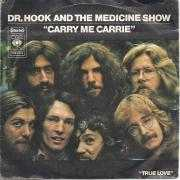 Details Dr. Hook and The Medicine Show - Carry Me Carrie