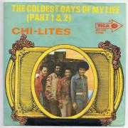 Coverafbeelding The Chi-Lites - The Coldest Days Of My Life