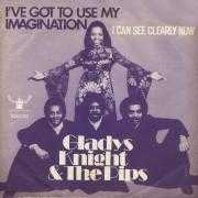 Coverafbeelding Gladys Knight & The Pips - I've Got To Use My Imagination