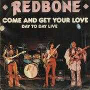 Details Redbone - Come And Get Your Love