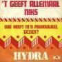 Details Hydra - 't Geeft Allemaal Niks