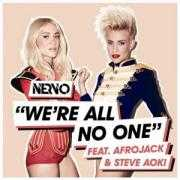 Coverafbeelding Nervo feat. Afrojack & Steve Aoki - We're all no one