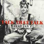 Details Rihanna feat. Jay-Z - Talk that talk