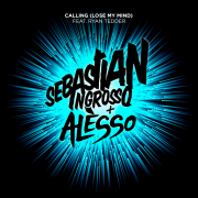 Details Sebastian Ingrosso + Alesso feat. Ryan Tedder - Calling (Lose My Mind)