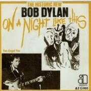Details Bob Dylan - On A Night Like This