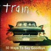 Coverafbeelding Train - 50 ways to say goodbye