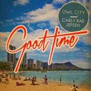 Details Owl City and Carly Rae Jepsen - Good time