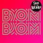Coverafbeelding Sam and The Womp! - Bom Bom