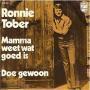 Coverafbeelding Ronnie Tober - Mamma Weet Wat Goed Is