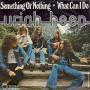 Coverafbeelding Uriah Heep - Something Or Nothing