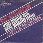 Details The Stylistics - You Make Me Feel Brand New