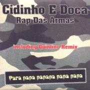 Details Cidinho e Doca - Rap Das Armas - Para Papa Papapa Papa Papa [Quintino Remix]