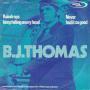 Details B.J. Thomas - Raindrops Keep Falling On My Head