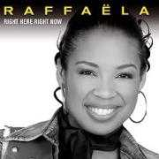 Coverafbeelding Raffaëla - Right Here Right Now