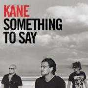 Coverafbeelding Kane - Something To Say