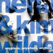 Coverafbeelding Nena & Kim Wilde - Anyplace, Anywhere, Anytime