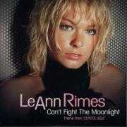 Details LeAnn Rimes - Can't Fight The Moonlight - Theme From 'Coyote Ugly'