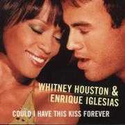 Coverafbeelding Whitney Houston & Enrique Iglesias - Could I Have This Kiss Forever
