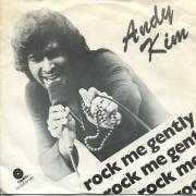 Coverafbeelding Andy Kim - Rock Me Gently