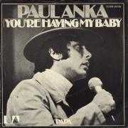 Details Paul Anka - (You're) Having My Baby