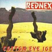 Details Rednex - Cotton Eye Joe
