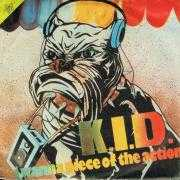 Coverafbeelding K.I.D. - I Wanna Piece Of The Action