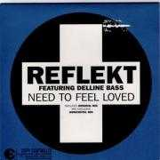Details Reflekt featuring Delline Bass - Need To Feel Loved