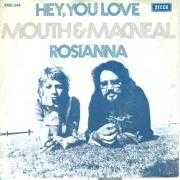 Details Mouth & MacNeal - Hey, You Love