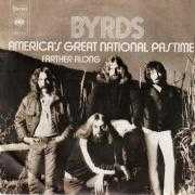 Details Byrds - America's Great National Pastime