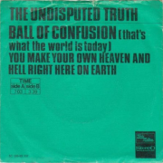 Coverafbeelding The Undisputed Truth - Ball Of Confusion (That's What The World Is Today)