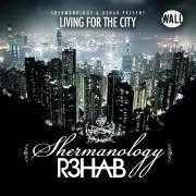 Coverafbeelding shermanology & r3hab - living for the city