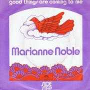 Coverafbeelding Marianne Noble - Good Things Are Coming To Me