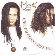 Details Milli Vanilli - Girl I'm Gonna Miss You