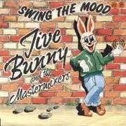 Details Jive Bunny and The Mastermixers - Swing The Mood