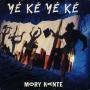Details Mory Kante - Yé Ké Yé Ké