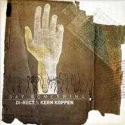 Coverafbeelding di-rect & kern koppen - say something