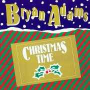 Details Bryan Adams - Christmas Time
