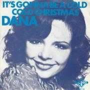 Details Dana - It's Gonna Be A Cold Cold Christmas