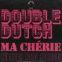 Coverafbeelding Double Dutch - Ma Chérie