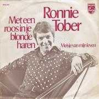 Coverafbeelding Ronnie Tober - Met Een Roos In Je Blonde Haren