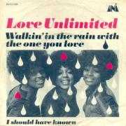 Coverafbeelding Love Unlimited - Walkin' In The Rain With The One You Love