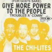 Coverafbeelding The Chi-Lites - (For God's Sake) Give More Power To The People