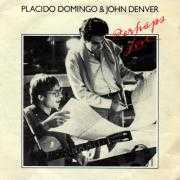 Coverafbeelding Placido Domingo & John Denver - Perhaps Love