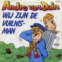Coverafbeelding Andre Van Duin - Wij Zijn De Vuilnisman