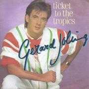 Coverafbeelding Gerard Joling - Ticket To The Tropics