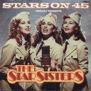 Coverafbeelding Stars On 45 - Proudly Presents The Star Sisters